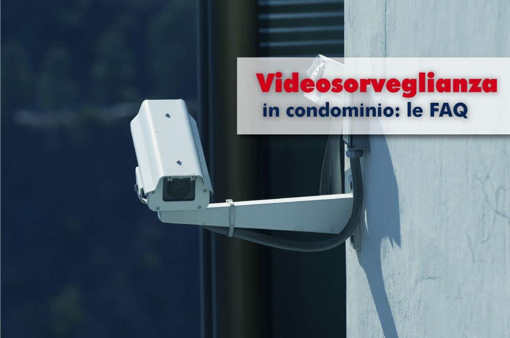 faq-videosorveglianza-condominio