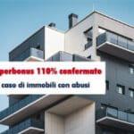 MEF: Superbonus 110% confermato anche in caso di immobili con abusi